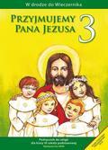 Władysław Kubik SJ - Katechizm SP 3 Przyjmujemy Pana Jezusa WAM