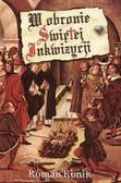 Roman Konik - W obronie świętej Inkwizycji