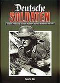 praca zbiorowa - Deutsche Soldaten. Mundury, wyposażenie i osobiste