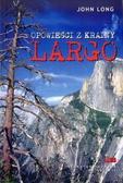 John Long - Opowieści z Krainy Largo
