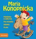 Maria Konopnicka - Wierszykowo - Pojedziemy w cudny kraj