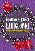 praca zbiorowa - Domino & kości. Łamigłówki - sprawdź swoje...