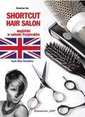 Sebastian Sęk - Shortcut Hair Salon. Ang. w salonie fryzjerskim