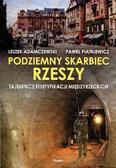 Leszek Adamczewski, Paweł Piątkiewicz - Podziemny skarbiec Rzeszy