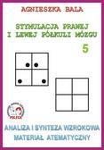 Agnieszka Bala - Stymulacja prawej i lewej półkuli 5 Analiza i syn.