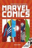 Sean Howe - Niezwykła historia Marvel Comics