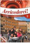 Colombo Federica, Faraci Cinzia - Arrivederci! 2 podręcznik + ćwiczenia + CD audio