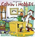 Bill Watterson - Calvin i Hobbes T.6 Rozwój nauki robi 'brzdęk'