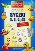Beata Dawczak, Izabela Spychał, ilustr. Krzysztof - Syczki S, Z, C, DZ - Zabawy z głoskami Harmonia