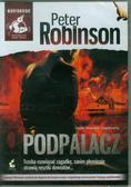 Peter Robinson - Podpalacz audiobook