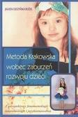Jagoda Cieszyńska - Metoda Krakowska wobec zaburzeń rozwoju dzieci