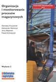 St. Krzyżaniak, A. Niemczyk, J. Majewski, P. Andr - Organizacja i monitorowanie procesów magazyn. ILIM