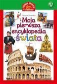 Patrycja Zawarska - Moja pierwsza encyklopedia świata