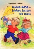 Tadeusz Ruciński FSC - Ojcze nasz, jakiego jeszcze nie znasz