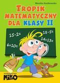 Monika Kozikowska - Tropik matematyczny dla klasy 2