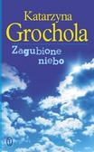 Grochola Katarzyna - Zagubione niebo BR