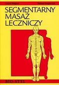 Leszek Magiera, Tadeusz Kasperczyk - Segmentarny masaż leczniczy. Teoria i praktyka