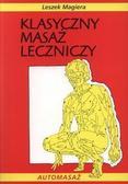 Leszek Magiera - Klasyczny masaż leczniczy wyd. II