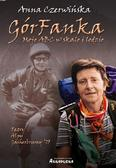 Anna Czerwińska - GórFanka. Moje abc w skale i lodzie