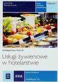 Joanna Duda, Sebastian Krzywda - Usługi żywieniowe w hotel. Hotelarstwo T.4 REA