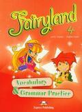 Jenny Dooley, Virginia Evans - Fairyland 4 Vocabulary & Grammar Practice