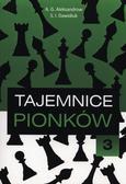 A.G. Aleksandrow, S.I. Dawidiuk - Tajemnice pionków 3