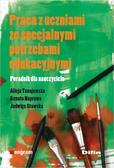 Alicja Tanajewska, Renata Naprawa, Jadwiga Stawska - Praca z uczniami ze specjalnymi potrzebami ...
