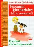 Iwona Cieślak, Lech Cieślak - Egzamin gimnazjalny. Jak to zrozumieć?