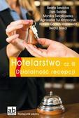 Pod red. Beaty Sawickiej - Hotelarstwo cz. III Działalność recepcji FORMAT-AB