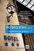 Pod red. Beaty Sawickiej - Hotelarstwo cz. I Organizacja pracy T.1 FORMAT-AB