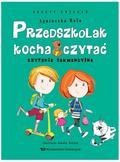 Agnieszka Bala - Przedszkolak kocha czytać. Czytanie sekwencyjne