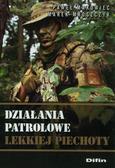Paweł Makowiec, Marek Mroszczyk - Działania patrolowe lekkiej piechoty
