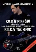Jacek Wenclewski - Kilka riffów. Kilka technik.Nauka gry na gitarze..