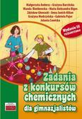 Praca zbiorowa - Zadania z konkursów chemicznych dla gimnazjalistów