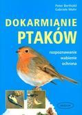 Peter Berthold, Gabriele Mohr - Dokarmianie Ptaków