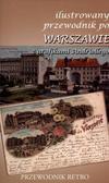 Opracowanie zbiorowe - Ilustrowany przewodnik po Warszawie