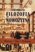 Jacek Migasiński - Filozofia Nowożytna