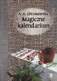 Alla Alicja Chrzanowska - Magiczne kalendarium