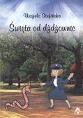 Urszula Stufińska - Święta od dżdżownic czyli moje policyjne postrzega