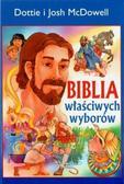 Dottie i Josh McDowell - Biblia właściwych wyborów