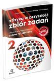 Agnieszka Bożek, Katarzyna Nessing, Jadwiga Salach - Fizyka LO NPP 2 Zb.Zad Z fizyką...w.2014 ZR
