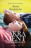 Anna Karpińska - Sakrament niedoskonały