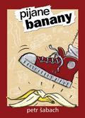 Petr abach - Pijane banany
