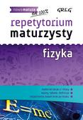 Elżbieta Senderska - Repetytorium maturzysty - fizyka GREG
