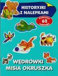 Anna Wiśniewska - Historyjki z nalepkami - Wędrówki misia Okruszka
