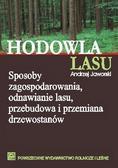 Jaworski Andrzej - Hodowla lasu T.1 Sposoby zagospodarowania ...