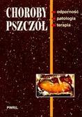 Z. Gliński, K. Kostro, D. Luft-Deptuła - Choroby pszczół. Odporność, patologia, terapia