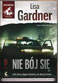 Lisa Gardner - Nie bój się Audiobook