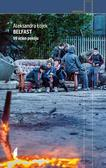 Aleksandra Łojek - Belfast 99 ścian pokoju