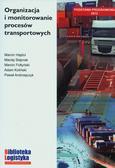 Koliński Adam, Andrzejczyk Paweł, Hajdul Marcin, Stajniak Maciej, Foltyński Marcin - Organizacja i monitorowanie procesów transportowych
